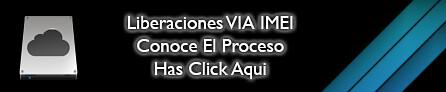 4 – Liberaciones Via IMEI Proceso