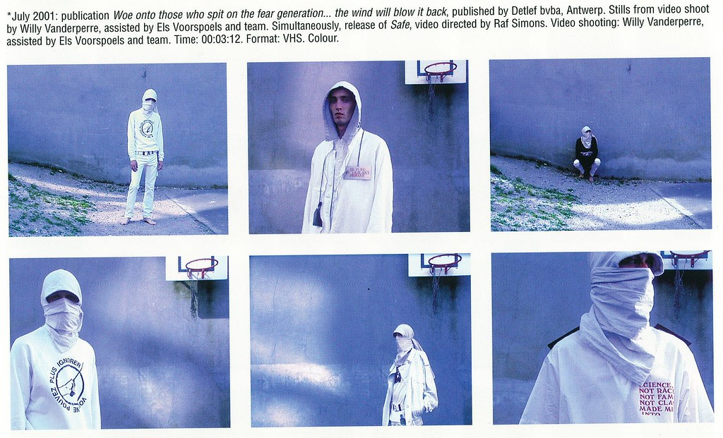 the best attitude e5465 9dfcb Raf Simons Redux 07-2001- publication Woe onto those who spit on the fear