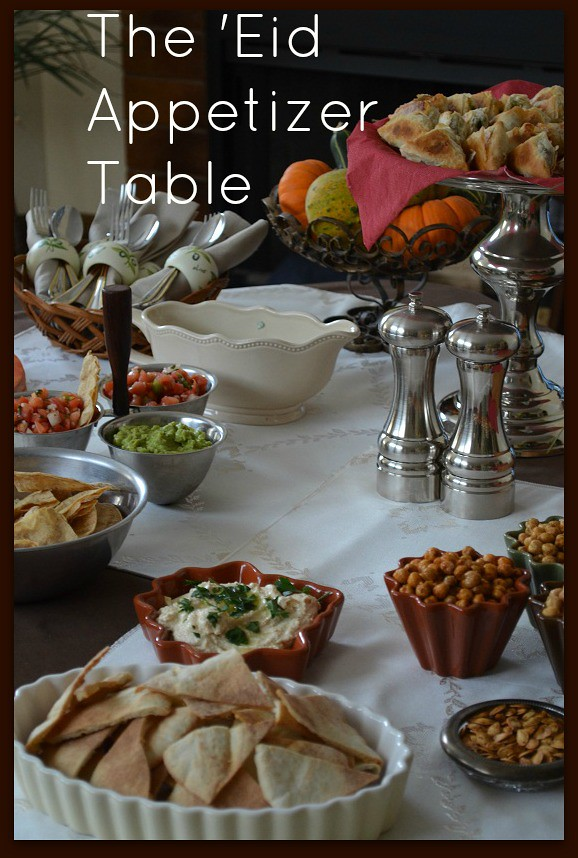 The Eid Appetizer Table