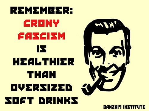 CRONY FASCISM by Colonel Flick