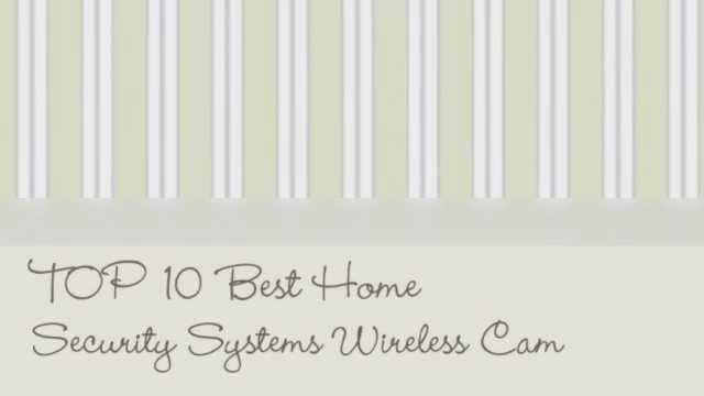 Top 10 Best Home Security Systems Wireless Camera Flickr