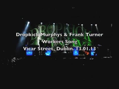 Dropkick Murphys & Frank Turner - Workers Song