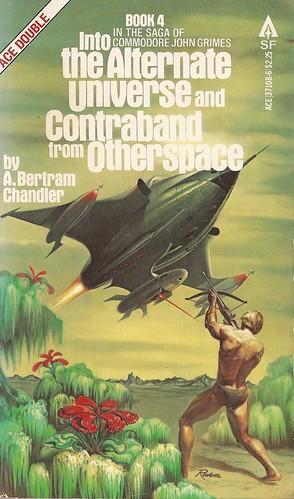 A. Bertram Chandler - Into The Alternate Universe + Contraband from Otherspace (Ace 1979)