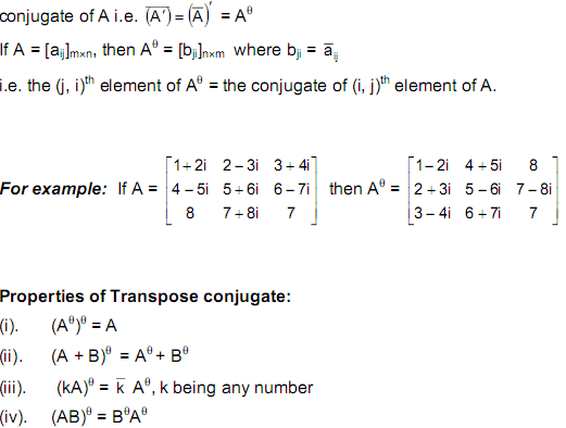 Class 12 Maths Notes: Matrices - Transpose Conjugate of a Matrix