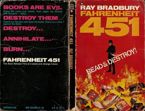 "Fahrenheit 451 ""Read & Destroy!"""