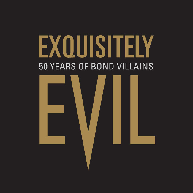 Exquisitely Evil: 50 Years of Bond Villains