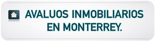 Avaluos en Monterrey