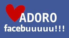 adoro facebuuuu
