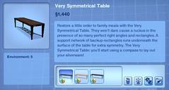 Very Symmetrical Table