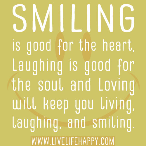 Image result for inspirational quotes about smiling and laughter