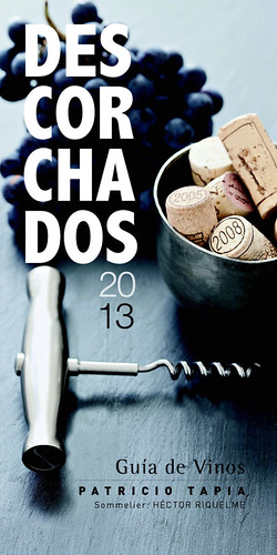 Descorchados 2013, los mejores de Argentina