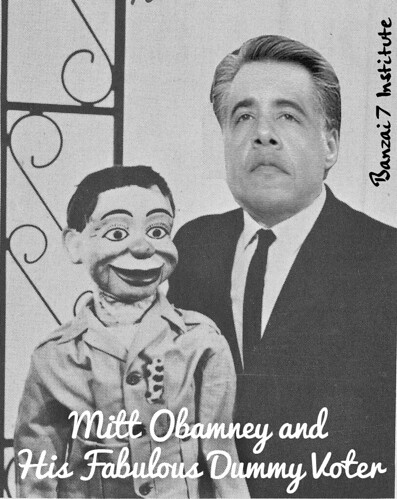 MITT OBAMNEY AND HIS DUMMY VOTER by Colonel Flick