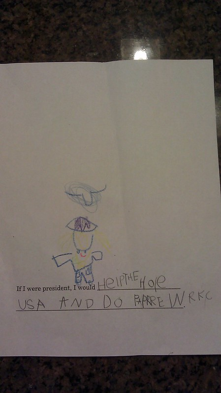 "V's Homework...If I were president, I would help the ""hole"" USA and do paper work"