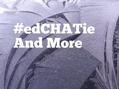 Edchat ie and More