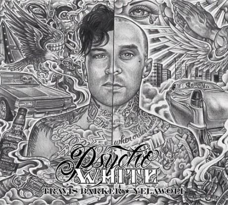 Yelawolf_&_Travis_Barker_-_Psycho_White