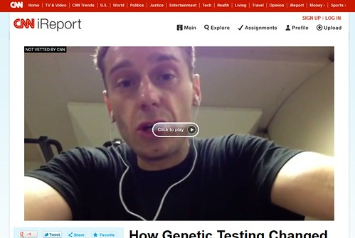 How Genetic Testing Changed my Everyday Life - CNN iReport 2012-12-03 20-02-24