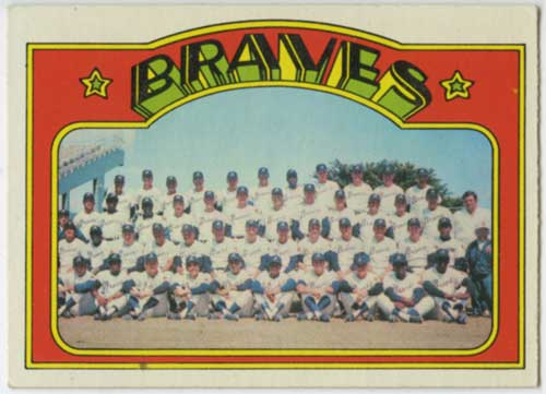 1972 Topps Atlanta Braves Team Card
