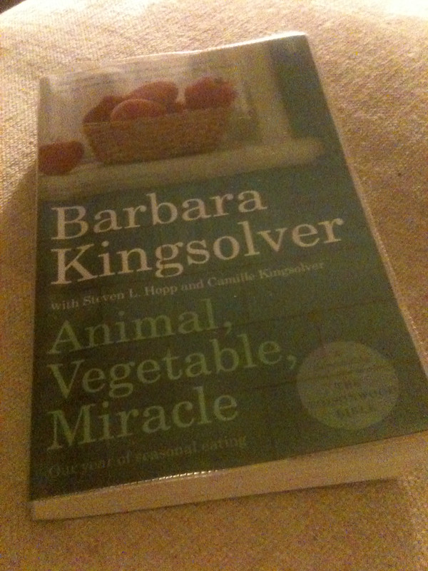Cover of Animal, vegetable, miracle by Barbara Kingsolver