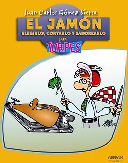 El jamón... para torpes.