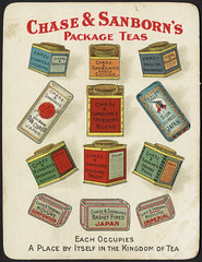 Chase & Sanborn's package teas. Each occupies a place by itself in the kingdom of tea.  [front]