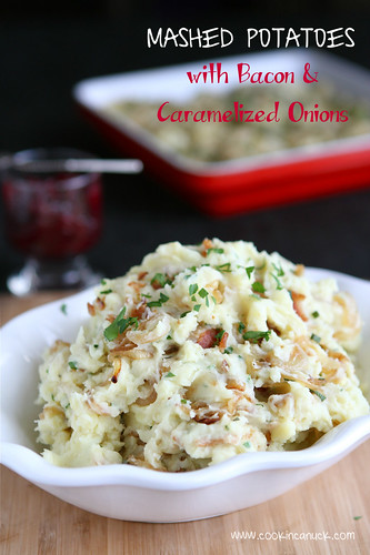 Mashed Potatoes with Bacon & Caramelized Onions by Cookin' Canuck