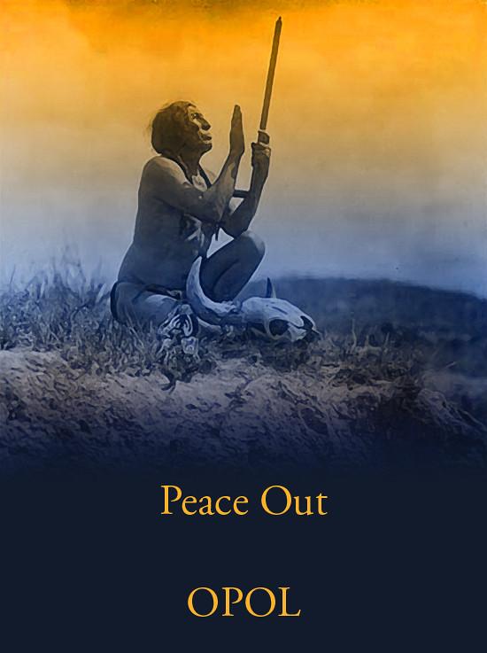 Indian-Prayer-72dpi-Peace-Out-OPOL-Darker