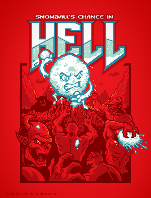 Snowball's Chance In Hell