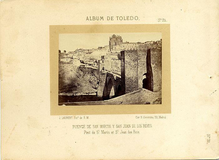 Puente de San Martín antes de 1864. Fotografía de Jean Laurent incluida en un álbum sobre Toledo © Archivo Municipal. Ayuntamiento de Toledo