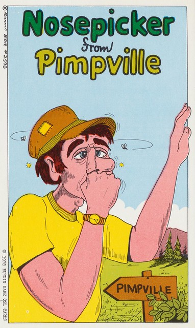 Nosepicker From Pimpville