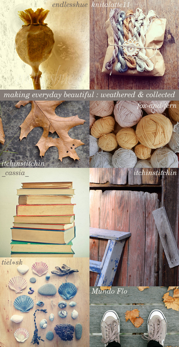 making everyday beautiful : weathered & collected | Emma Lamb