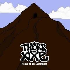 ThorrAxe_RootsOfTheMountain