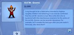 Evil Mr.Gnome