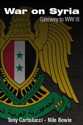 War on Syria: Gateway to WWIII