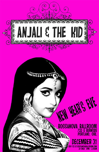 Portland New Year's Eve w/ DJ Anjali & The Incredible Kid @ Bossanova Ballroom