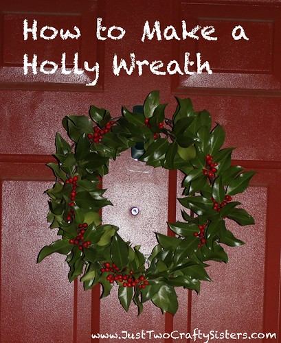 How to make a festive Holly Wreath