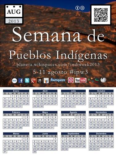 Semana de los Pueblos Indigenas y Calendario 2013 #ipw3