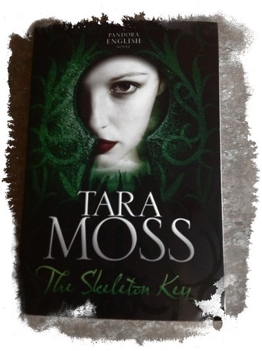 In My Mailbox - The Skeleton Key by Tara Moss