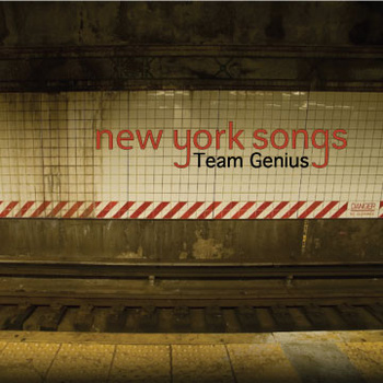 "Team Genius ""New York Songs"" (2012)"