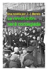 """Portada de """"La revolución será contagiada"""""""