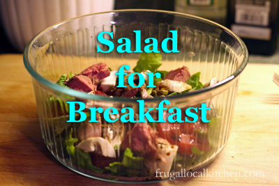 Salad for Breakfast