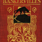 The Hound of the Baskervilles: another adventure of Sherlock Holmes (Arthur Conan Doyle, 1902)