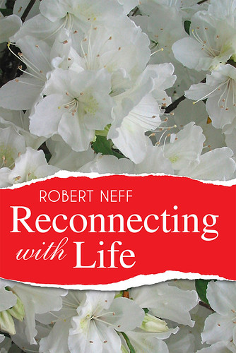 Book Cover for Reconnecting with Life by Robert Neff