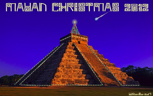 MAYAN CHRISTMAS by Colonel Flick/WilliamBanzai7