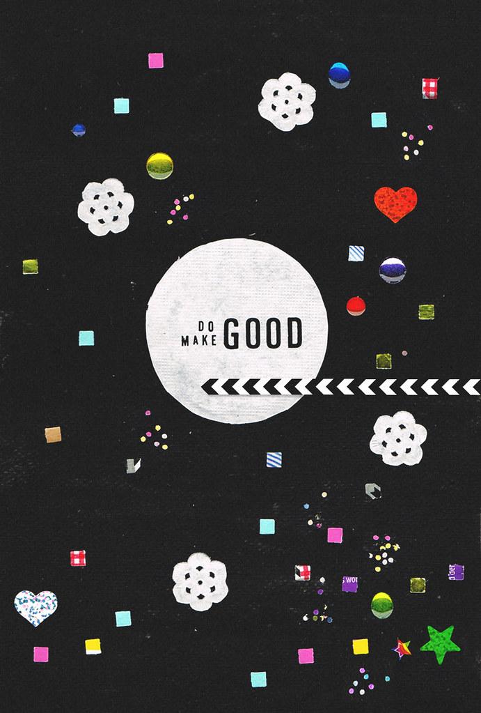 Do Good Make Good