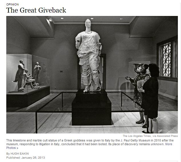 "ITALIA BENI CULTURALI: ""OPINION - The Great Giveback,"" THE NEW YORK TIMES (03 February & 26 JANUARY 2013), p. SR12"