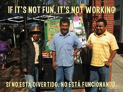 If it's not fun, it's not working = Si no está divertido, no está funcionando #foamboard