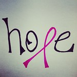 2/4 Hope. #fmsphotoaday For a dear friend.  And written with the pink Sharpie I'm guarding for her until she's better!