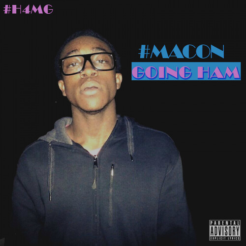 Macon Hamilton 'Macon Going Ham' Mixtape