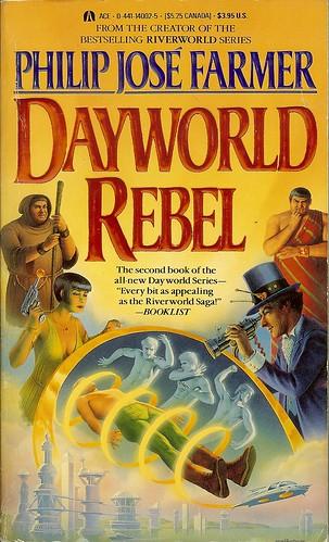 Dayworld Rebel - Book 2 Dayworld Series - Philip Jose Farmer - cover artist Don Ivan Punchatz