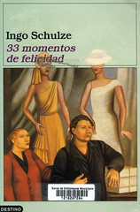 Ingo Schulze, 33 momentos de felicidad